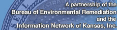 A partnership of the KDHE Bureau of Environmental Remediation and the Information Network of Kansas, Inc.